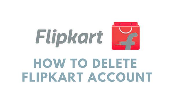 Comment Supprimer Compte Flipkart