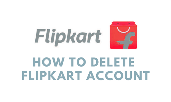How To Delete Flipkard Account